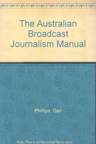 9780195513516: The Australian Broadcast Journalism Manual