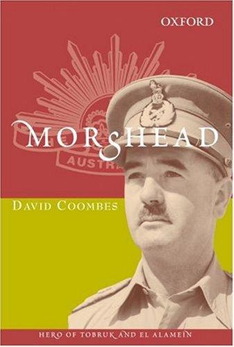 9780195513981: Morshead: Hero of Tobruk and El Alamein (Australian Army History)
