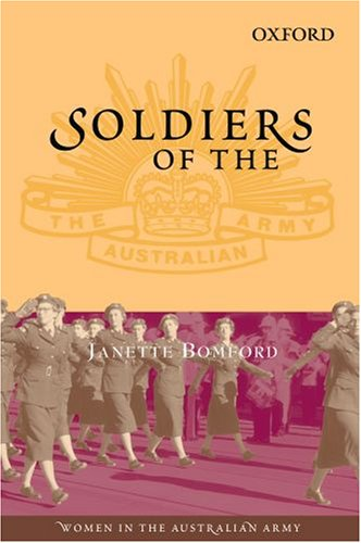 Soldiers of the Queen: Women in the: Bomford, Janette