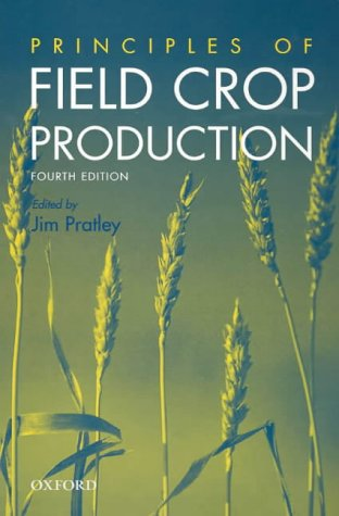 9780195515558: Principles of Field Crop Production