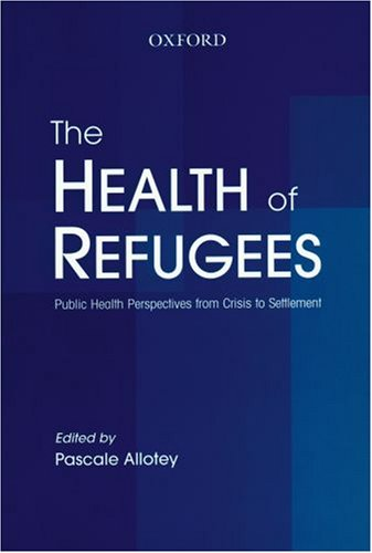 9780195515930: The Health of Refugees: Public Health Perspectives from Crisis to Settlement
