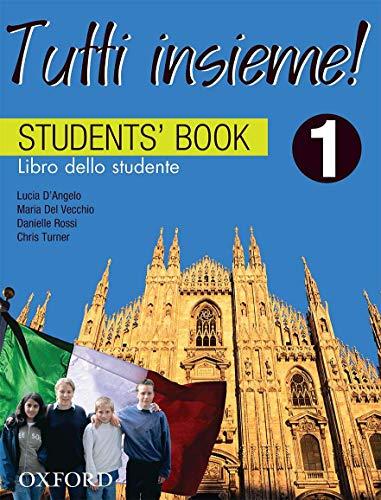 9780195515947: TUTTI insieme!: 1: Students' Book: Libro dello studente