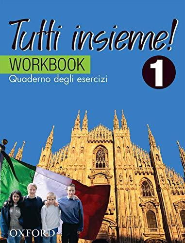 9780195515954: TUTTI insieme!: Part 1: Workbook: Quaderno degli esercizi