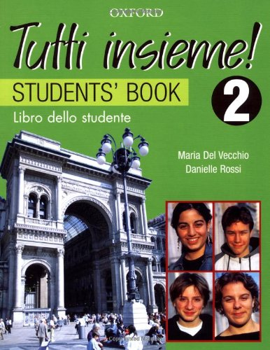 9780195515985: TUTTI Insieme!: Part 2: Student's Book: Level 2 Student Book
