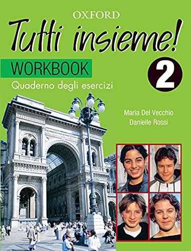 9780195515992: TUTTI Insieme!: Part 2: Workbook