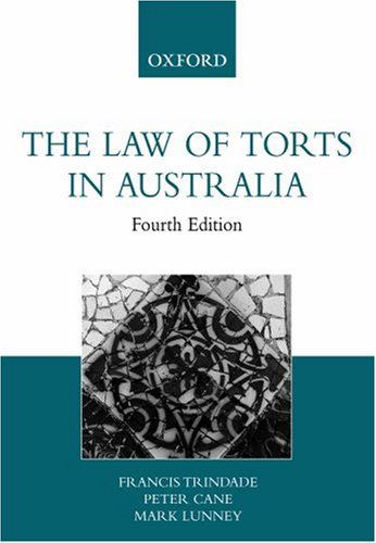 The Law of Torts in Australia: Trindade, Francis; Cane,