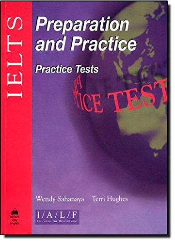 Ielts Preparation and Practice: Practice Tests with: Sahanaya, Wendy