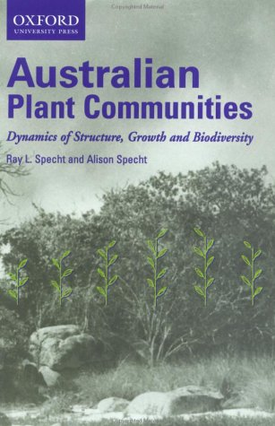 9780195516548: Australian Plant Communities: Dynamics of Structure, Growth and Biodiversity