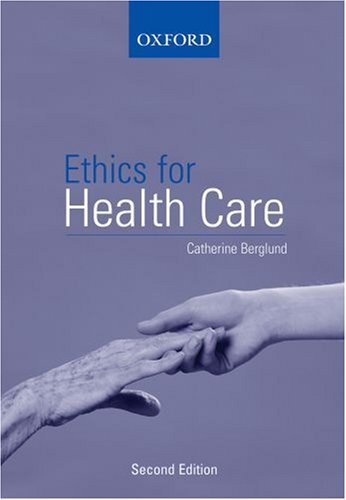 9780195517309: Ethics for Health Care