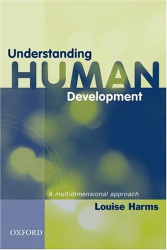 9780195517392: Understanding Human Development: A Multidimensional Approach