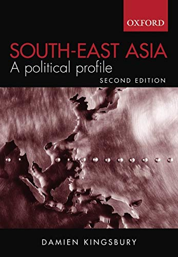 9780195517576: South-East Asia: A Political Profile