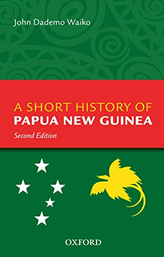 9780195517668: A Short History Of Papua New Guinea
