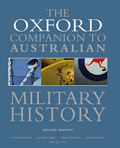 Oxford Companion to Australian Military History (9780195517842) by Peter Dennis; Jeffrey Grey