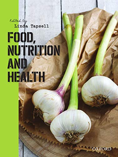 9780195518344: Food, Nutrition and Health