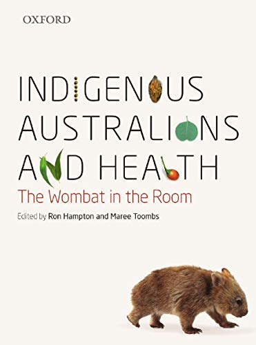 9780195519624: Indigenous Australians and Health