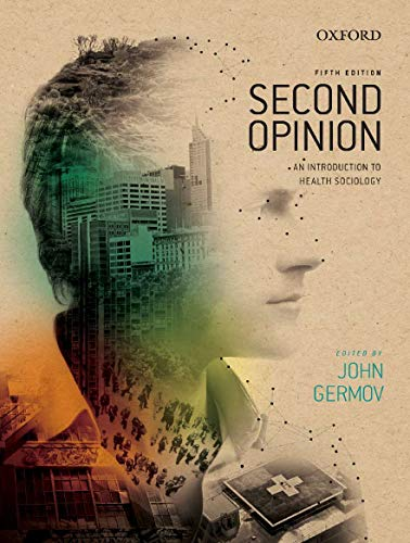 9780195520149: Second Opinion: An Introduction to Health Sociology