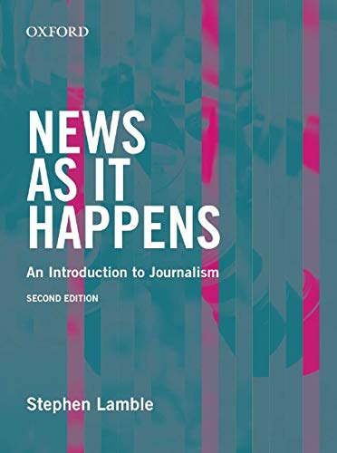 9780195520408: News as it Happens: An Introduction to Journalism