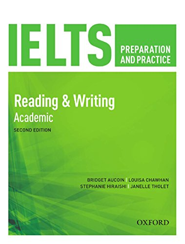 IELTS Preparation and Practice: Reading and Writing: Bridget Aucoin