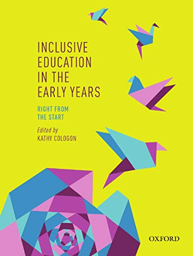 9780195524123: Inclusive Education in the Early Years: Right from the Start