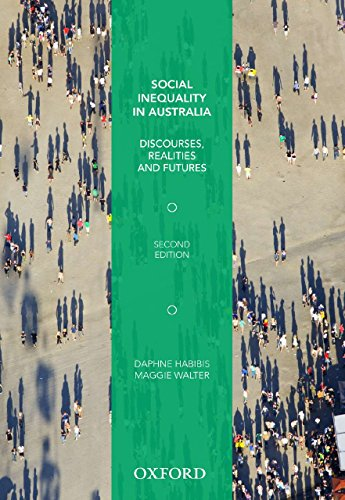 9780195525410: Social Inequality in Australia: Discourses, Realities and Futures