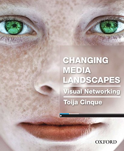 9780195525618: Changing Media Landscapes: Visual Networking