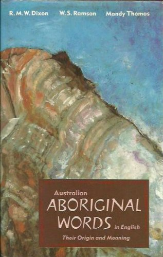 9780195530995: Australian Aboriginal Words in English: Their Origin and Meaning