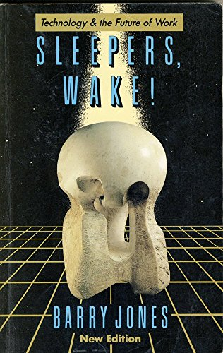 9780195531466: Sleepers, Wake!: Technology and the Future of Work