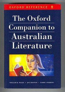 The Oxford Companion to Australian Literature (Oxford: William H. Wilde,