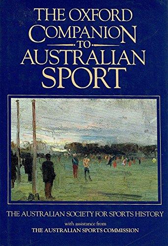 9780195532876: The Oxford Companion to Australian Sport