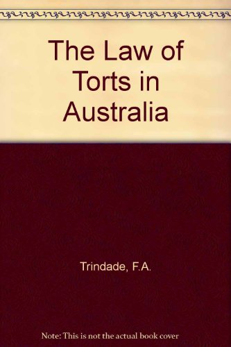 The Law of Torts in Australia: Trindade, Francis, Cane,