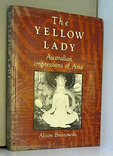 9780195533828: The Yellow Lady: Australian Impressions of Asia