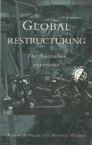 9780195534375: Global Restructuring: The Australian Experience (Meridian: Australian Geographical Perspectives)