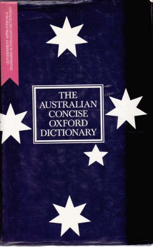 9780195534429: The Australian Concise Oxford Dictionary, Second Edition The New Australian Standard