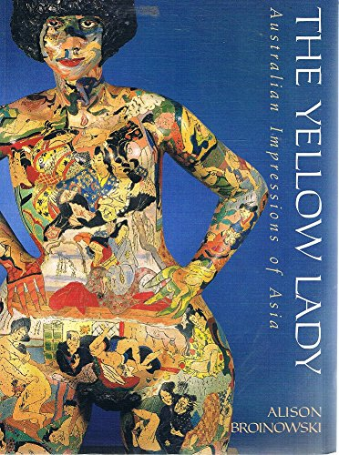 9780195534528: The Yellow Lady: Australian Impressions of Asia