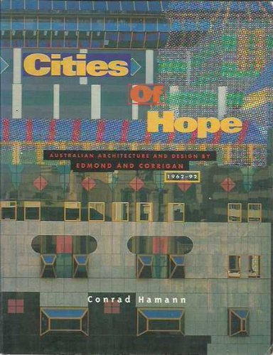9780195534672: Cities of Hope: Australian Architecture and Design by Edmond and Corrigan, 1962-92