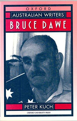 Bruce Dawe (Australian Writers): Kuch, Peter