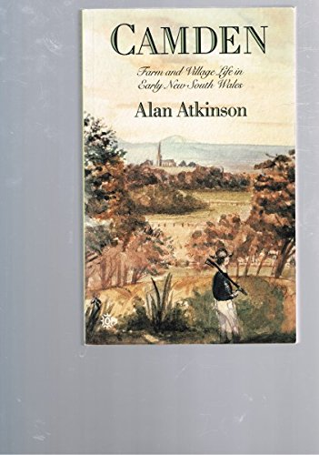 Camden. Farm and Village Life in Early: Atkinson, Alan