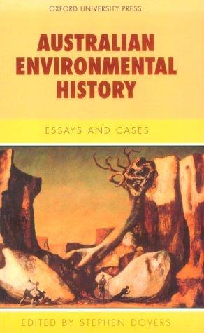 9780195534825: Australian Environmental History: Essays & Cases