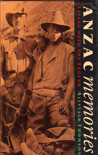 9780195534917: Anzac Memories: Living with the Legend
