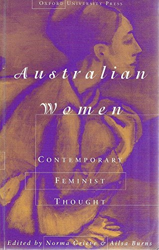 9780195535037: Australian Women: Contemporary Feminist Thought