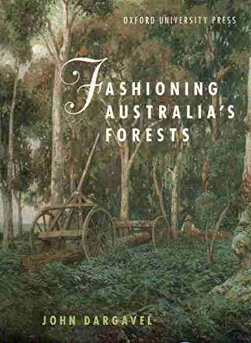 Fashioning Australia's Forests.