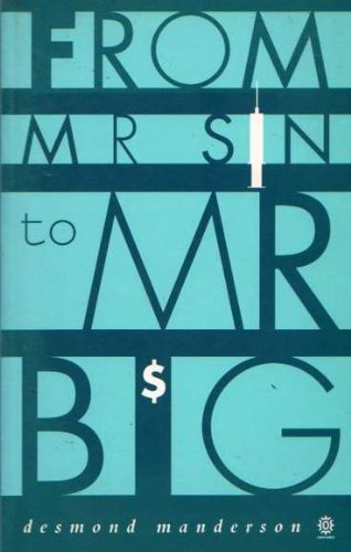 From Mr. Sin to Mr. Big.A History of Australian Drug Laws.