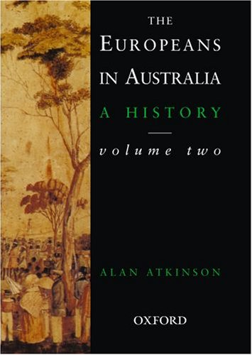 9780195536423: The Europeans in Australia: A History Volume Two: Democracy