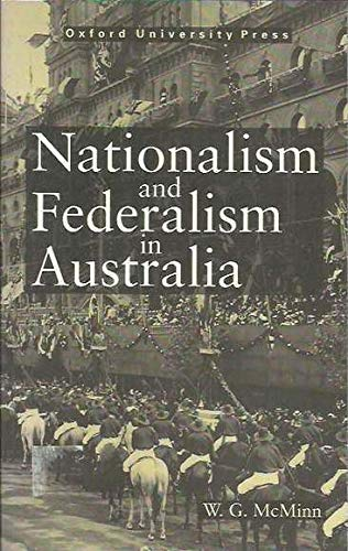9780195536676: Nationalism and Federalism in Australia