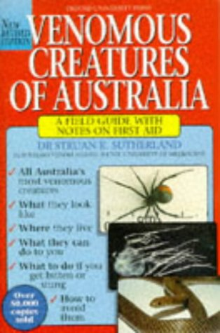 9780195537000: Venomous Creatures of Australia: A Field Guide with Notes on First Aid