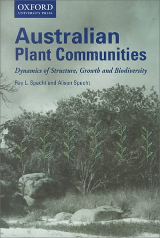 9780195537055: Australian Plant Communities: Dynamics of Structure, Growth and Biodiversity