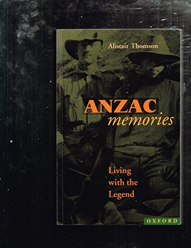 9780195537437: Anzac Memories: Living with the Legend