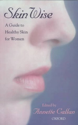 9780195537451: Skin Wise: A Guide to Healthy Skin for Women