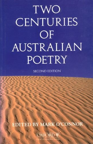9780195537505: Two centuries of Australian poetry