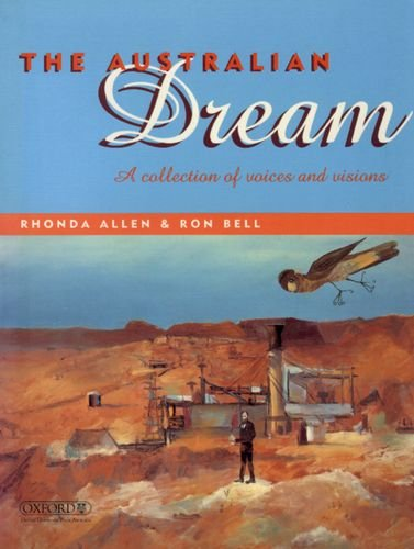 9780195537611: The Australian dream: A collection of voices and visions